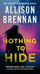 Nothing to Hide ebook by Allison Brennan