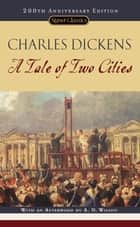 A Tale of Two Cities ebook by Charles Dickens, Frederick Busch, A.N. Wilson