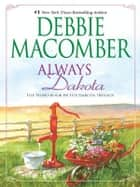 Always Dakota ebook by Debbie Macomber