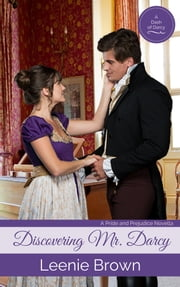 Discovering Mr. Darcy ebook by Leenie Brown
