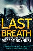 Last Breath ebook by Robert Bryndza