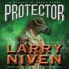 Protector audiobook by Larry Niven