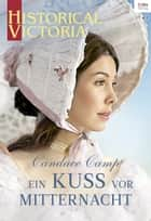 Ein Kuss vor Mitternacht ebook by Candace Camp