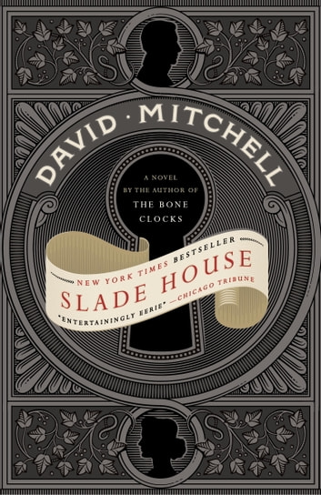 Slade House ebook by David Mitchell