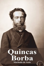 Quincas Borba ebook by Machado de Assis
