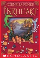 Inkheart ebook by Cornelia Funke