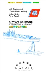 Annotated Navigation Rules: International vs. US Inland ebook by Cline, Daniel