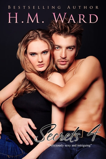 SECRETS Vol. 4 ebook by H.M. Ward