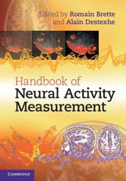 Handbook of Neural Activity Measurement ebook by Brette, Romain