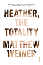 Heather, the Totality ebook by Matthew Weiner