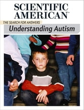 Understanding Autism - The Search for Answers ebook by Scientific American Editors