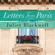 Letters From Paris audiobook by Juliet Blackwell