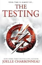 The Testing ebook by Joelle Charbonneau