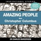 Meet Christopher Columbus audiobook by Dr Charles Margerison