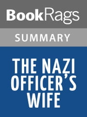 The Nazi Officer's Wife by Edith H. Beer l Summary & Study Guide ebook by BookRags