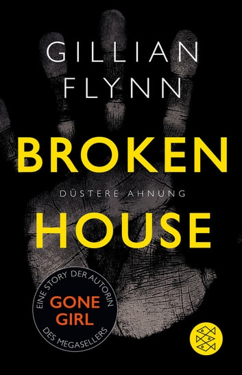 Broken House - Düstere Ahnung - Eine Story ebook by Gillian Flynn