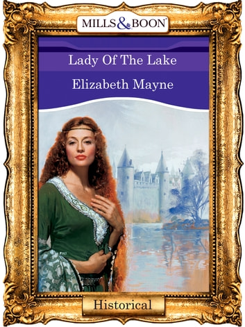 Lady Of The Lake (Mills & Boon Vintage 90s Modern) ebook by Elizabeth Mayne