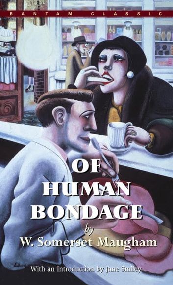 Of Human Bondage ebook by W. Somerset Maugham