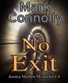 No Exit ebook by Mark Connolly