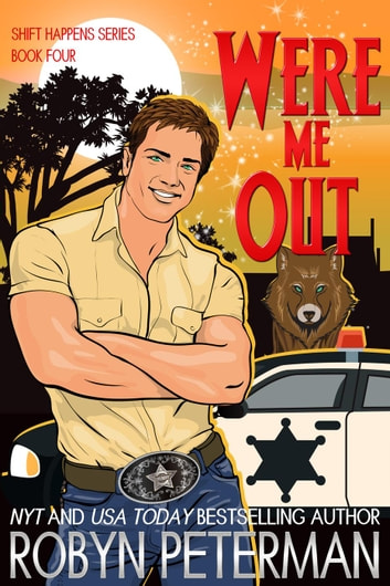 Were Me Out - Shift Happens, #4 ebook by Robyn Peterman