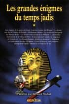 Les Grandes Enigmes du temps jadis, tome 1 ebook by COLLECTIF
