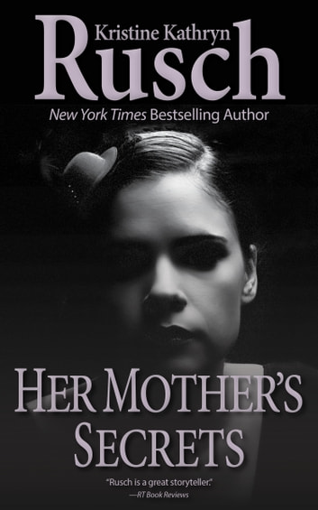 Her Mother's Secrets ebook by Kristine Kathryn Rusch