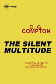 The Silent Multitude ebook by D.G. Compton