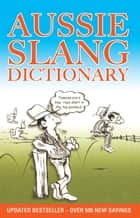 Aussie Slang Dictionary ebook by Lolla Stewart