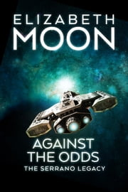 Against the Odds ebook by Elizabeth Moon
