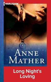 Long Night's Loving ebook by Anne Mather