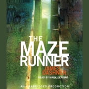 The Maze Runner (Maze Runner, Book One) audiobook by James Dashner