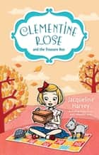 Clementine Rose and the Treasure Box 6 ebook by Mrs Jacqueline Harvey