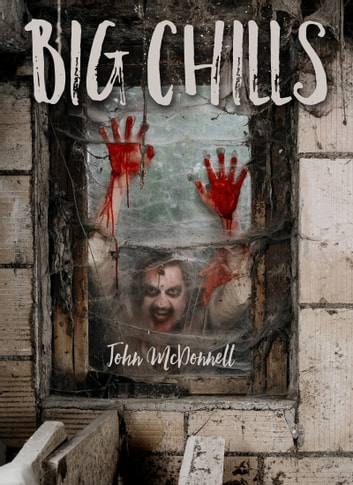 Big Chills ebook by John McDonnell