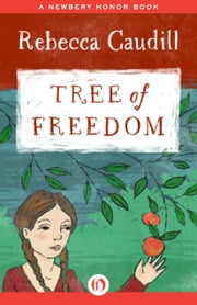 Tree of Freedom ebook by Rebecca Caudill