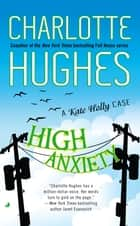 High Anxiety ebook by Charlotte Hughes