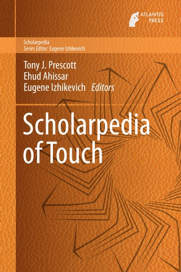 Scholarpedia of Touch ebook by