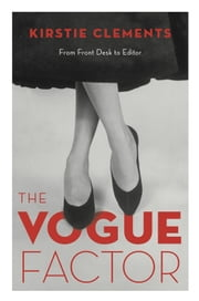 The Vogue Factor ebook by Kirstie Clements