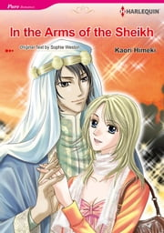 In the Arms of the Sheikh (Harlequin Comics) - Harlequin Comics ebook by Sophie Weston,Kaori Himeki