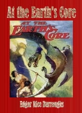 At the Earth's Core ebook by Edgar Rice Burroughs
