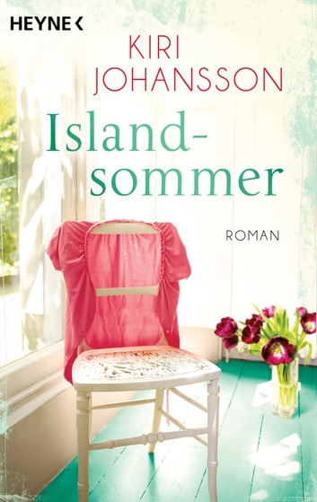 Islandsommer - Roman ebook by Kiri Johansson