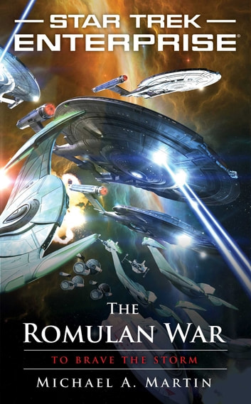 The Romulan War: To Brave the Storm ebook by Michael A. Martin