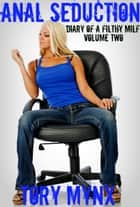 Anal Seduction ebook by Tory Mynx