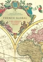 French Global ebook by Christie McDonald,Susan Suleiman
