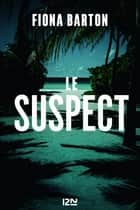 Le Suspect ebook by Fiona BARTON, Me Séverine QUELET