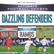 Ultimate Football Heroes Collection: Dazzling Defenders ebook by Matt Oldfield