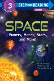 Space: Planets, Moons, Stars, and More! ebook by Joe Rhatigan