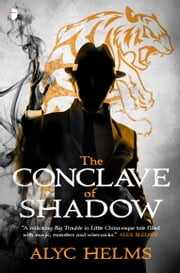 The Conclave of Shadow - Missy Masters #2 ebook by Alyc Helms