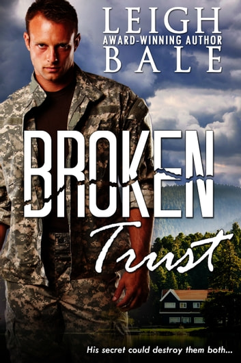 Broken Trust ebook by Leigh Bale