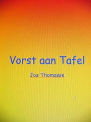 Vorst aan Tafel ebook by Kobo.Web.Store.Products.Fields.ContributorFieldViewModel