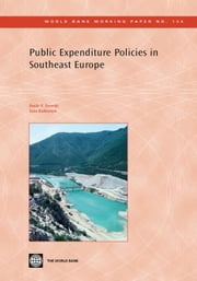 Public Expenditure Policies in Southeast Europe ebook by Izvorski, Ivailo